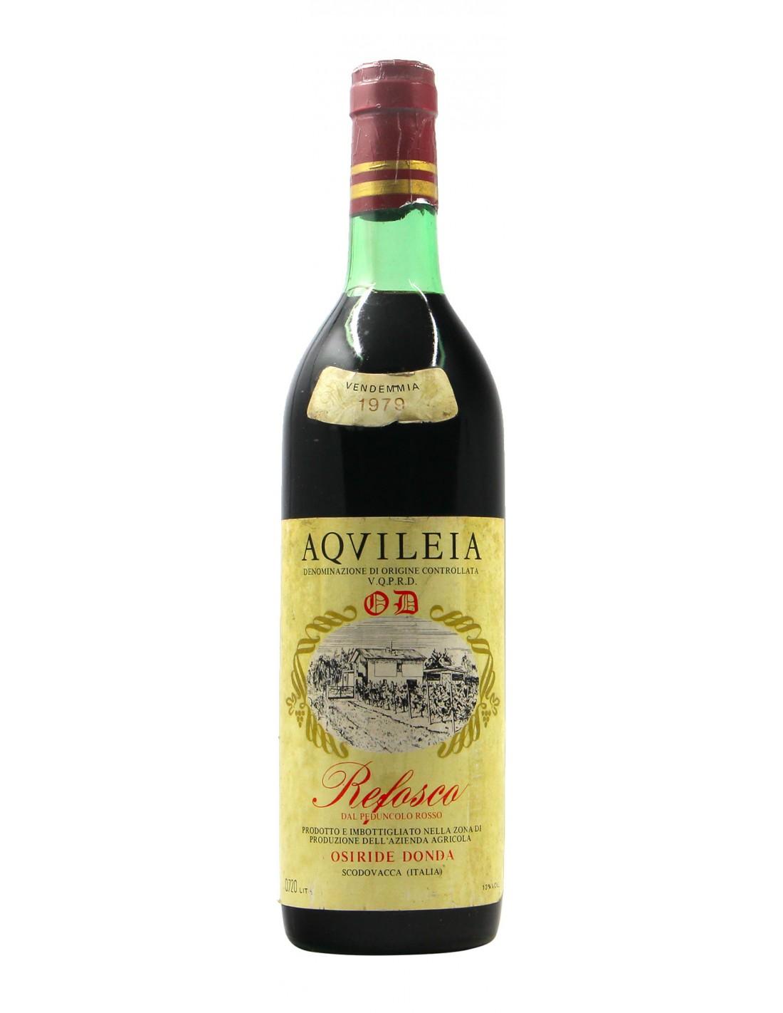 REFOSCO AQUILEIA 1979 OSIRIDE DONDA Grandi Bottiglie