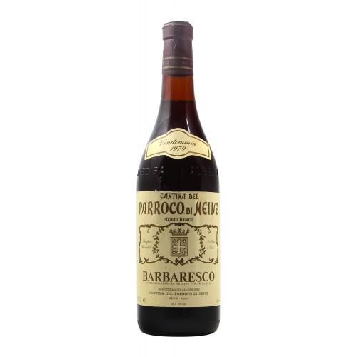 BARBARESCO VIGNETO DEL BASARIN 1979 CANTINA DEL PARROCO DI NEIVE Grandi Bottiglie