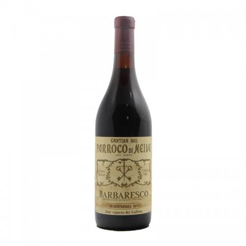 BARBARESCO VIGNETO GALLINA 1973 CANTINA DEL PARROCO DI NEIVE Grandi Bottiglie