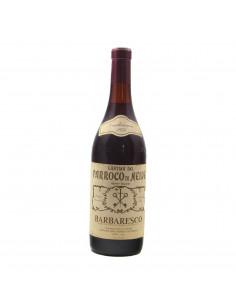 BARBARESCO VIGNETO GALLINA 1976 CANTINA DEL PARROCO DI NEIVE Grandi Bottiglie