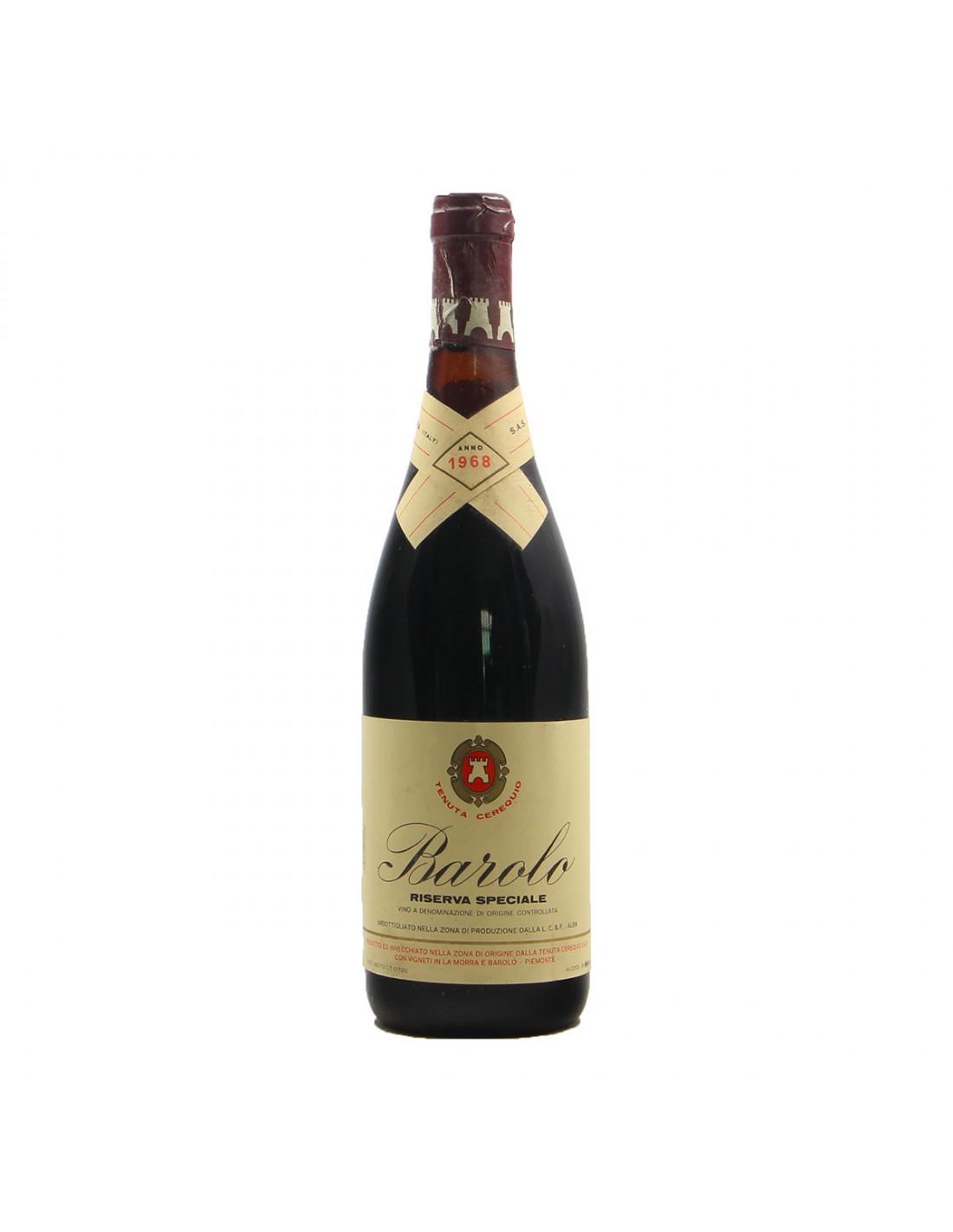 BAROLO RISERVA SPECIALE 1968 TENUTA CEREQUIO Grandi Bottiglie