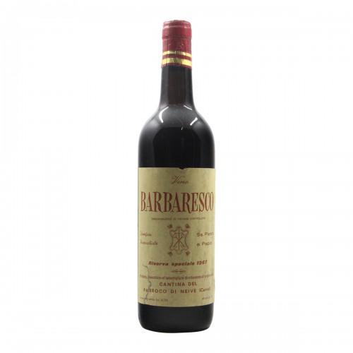 BARBARESCO RISERVA SPECIALE 1967 CANTINA DEL PARROCO DI NEIVE Grandi Bottiglie