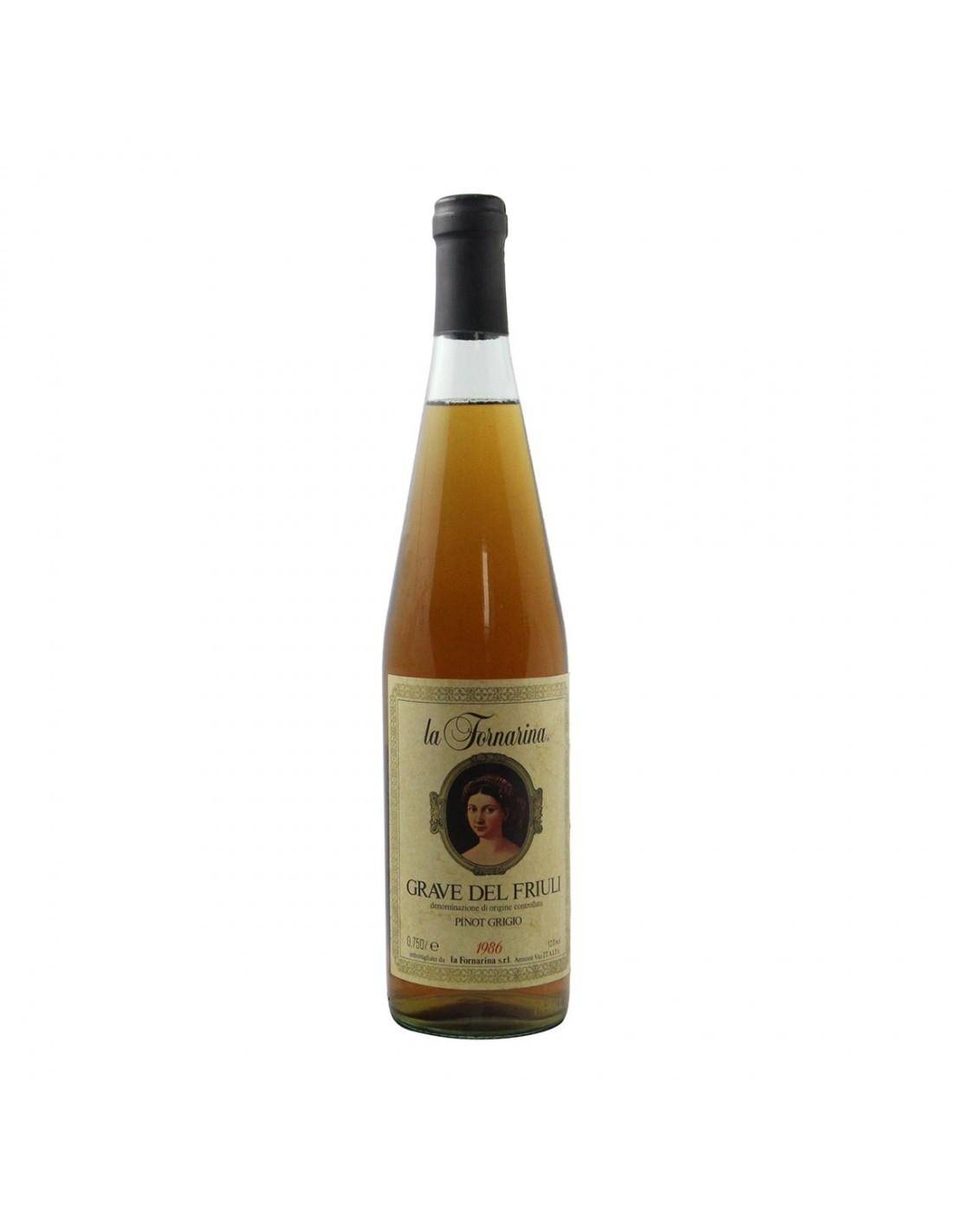 GRAVE DEL FRIULI PINOT GRIGIO 1986 LA FORNARINA Grandi Bottiglie
