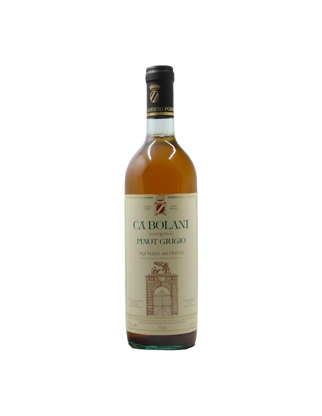 PINOT GRIGIO AQUILEIA 1989 TENUTE CA' BOLANI Grandi Bottiglie