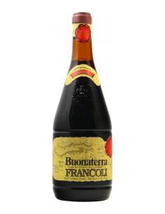 VINO DA TAVOLA BUONATERRA 1981 FRANCOLI Grandi Bottiglie