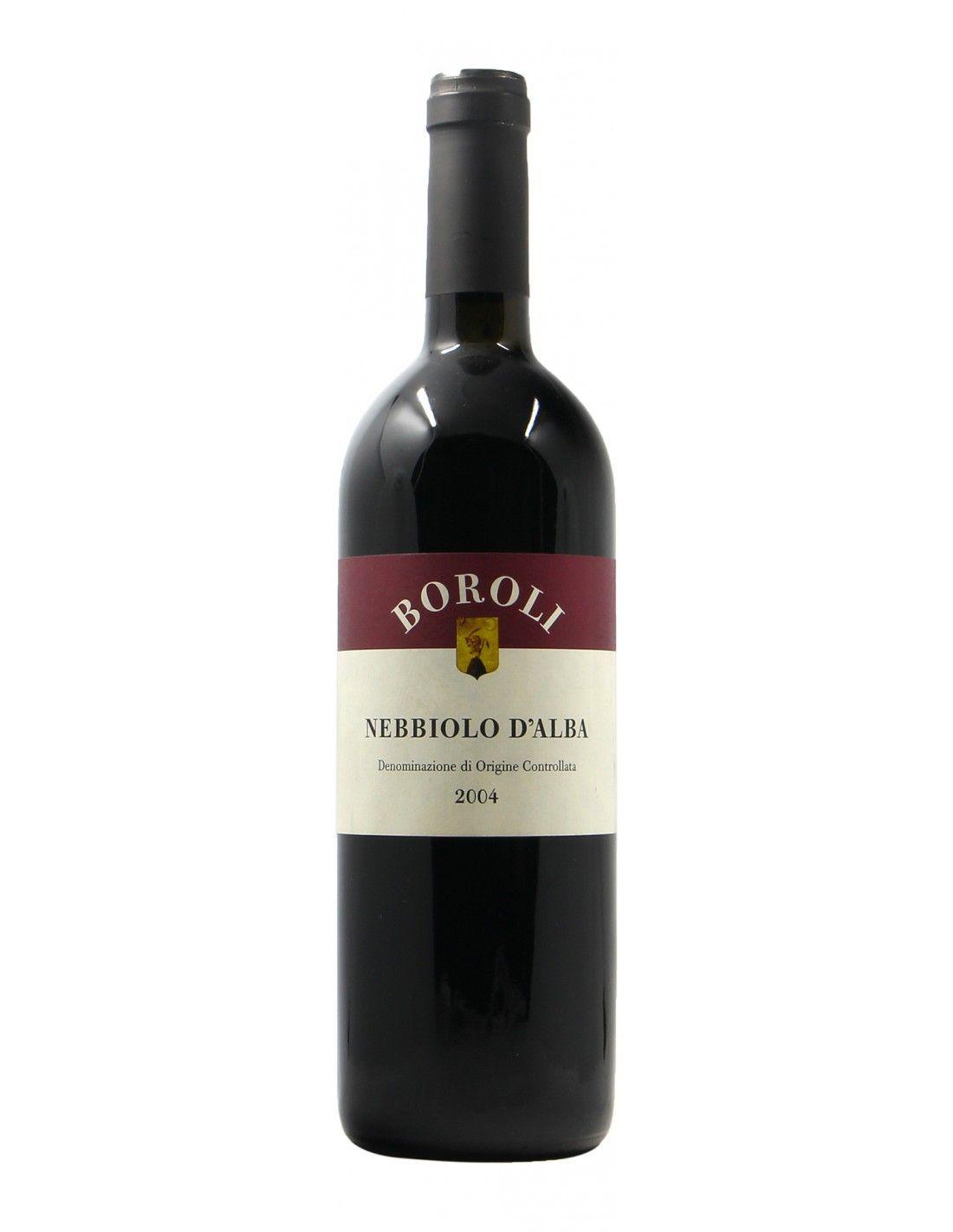 NEBBIOLO D'ALBA 2004 BOROLI Grandi Bottiglie